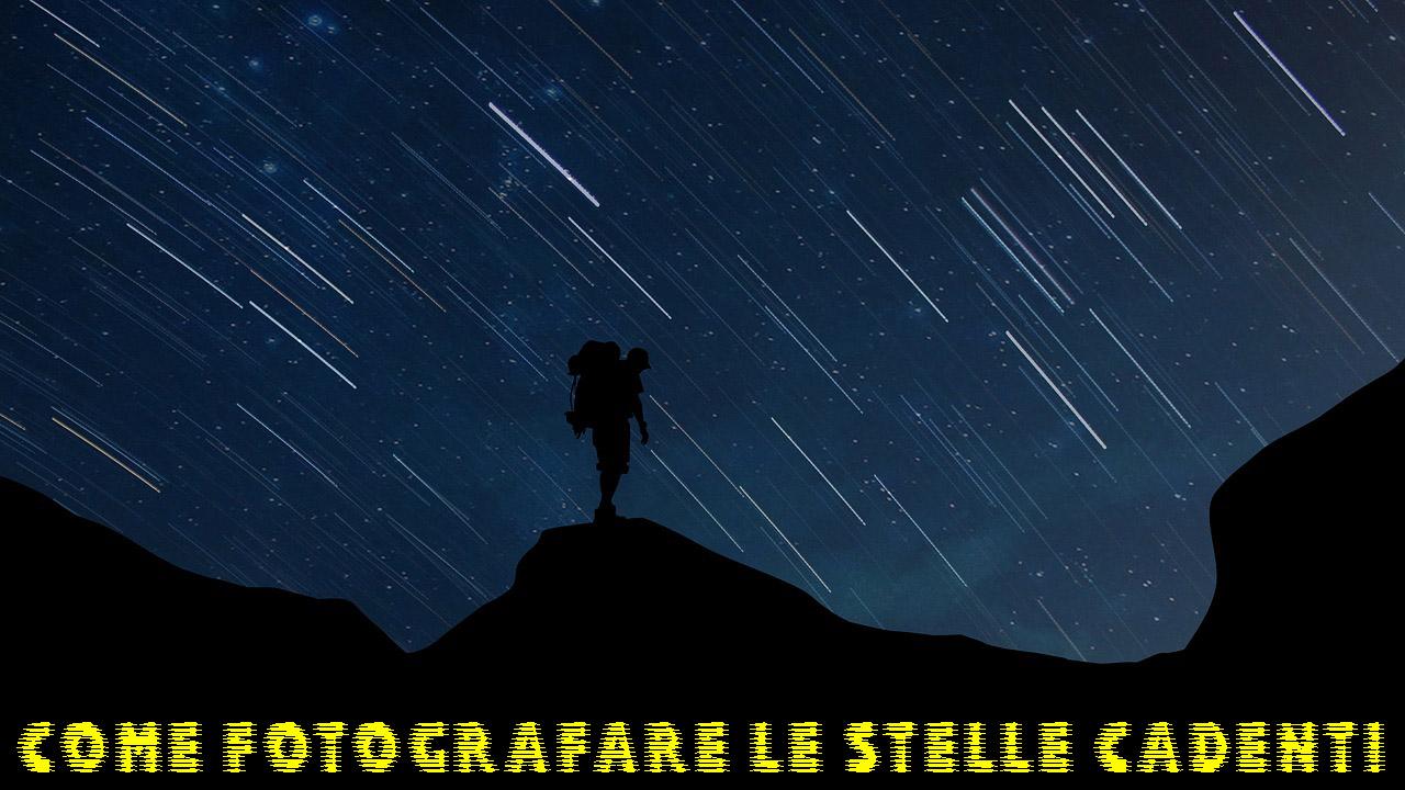 fotografare le stelle cadenti