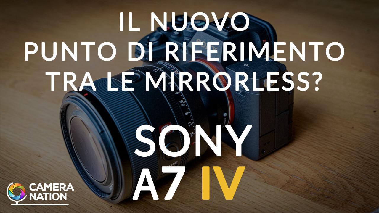 Sony presenta la nuova A7 IV e noi...c'eravamo!